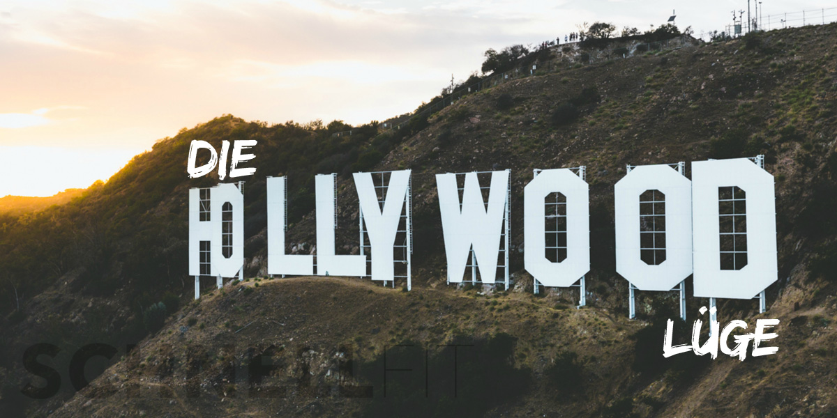 Die Hollywood-Lüge